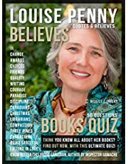 Louise Penny Quotes and Believes and Books Quiz: Get to know better this proud Canadian, creator of Inspector Gamache (Motivational & Inspirational Quotes)