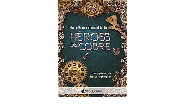 Resultado de imagen de heroes de cobre