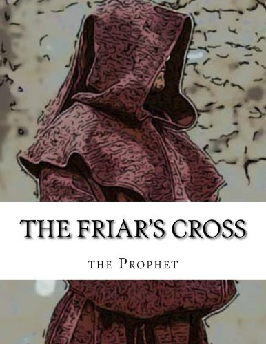 The Friar's Cross - Basics (The Red Friars) (Volume 1) ebook