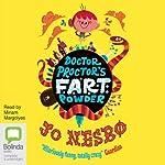 Doctor Proctor's Fart Powder | Jo Nesbø