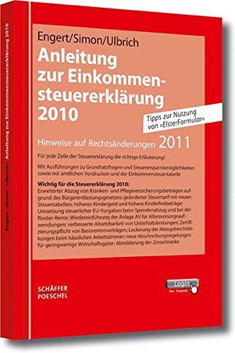 Anleitung zur Einkommensteuererklärung 2010: Hinweise auf Rechtsänderungen 2011