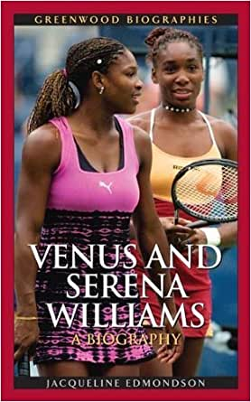 venus and serena williams a biography greenwood biographies kindle edition by jacqueline. Black Bedroom Furniture Sets. Home Design Ideas