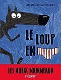 Le Loup en slip - tome 1 - Le Loup en slip