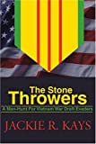 The Stone Throwers: A Man-Hunt For Vietnam War Draft Evaders