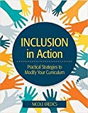 Inclusion in Action: Practical Strategies to Modify Your Curriculum