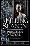 A Killing Season by Priscilla Royal front cover