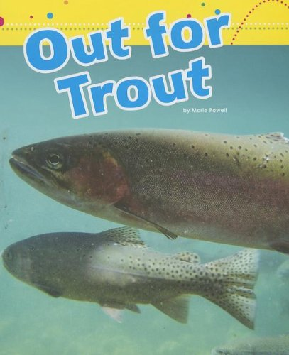 Out for Trout (Word Families) by Amicus