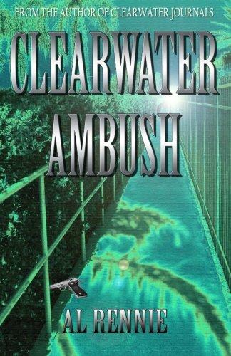 Clearwater Ambush (Clearwater Series) (Volume 3) pdf