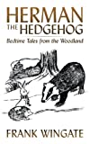 Herman the Hedgehog, Frank Wingate, 1438991347