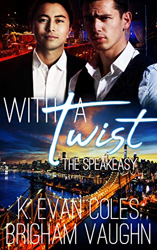 With a Twist by K. Evan Coles and Brigham Vaughn | amazon.com