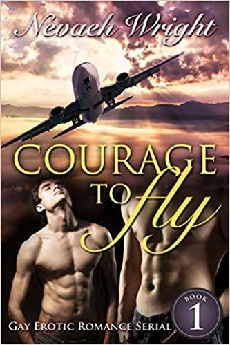 Courage To Fly (Book 1)
