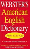 Webster's American English Dictionary, Merriam-Webster, Inc. Staff, 1596950773