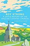 A Little History Of The English Country Church