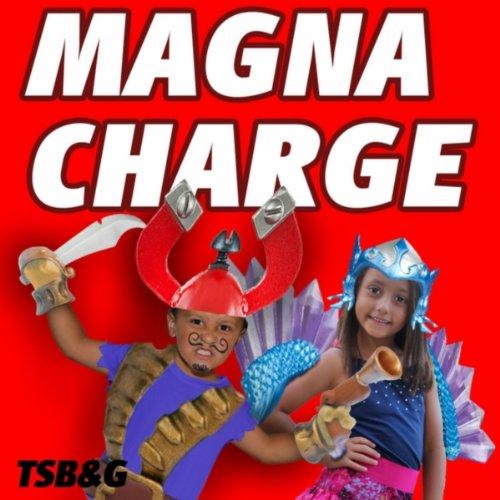 Magna Charge Anthem -