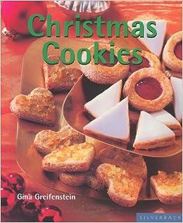 Christmas Cookies Quick Easy Silverback Gina Greifenstein