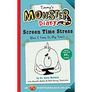 Timmy's Monster Diary: Screen Time Stress (But I Tame It, Big Time) (2) (Monster Diaries)