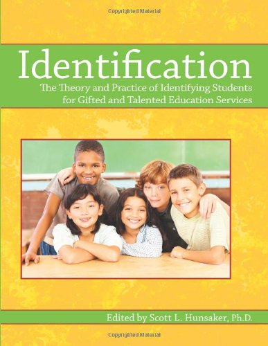 Identification: The Theory and Practice of Identifying Students for Gifted and Talented Education (Education Press)