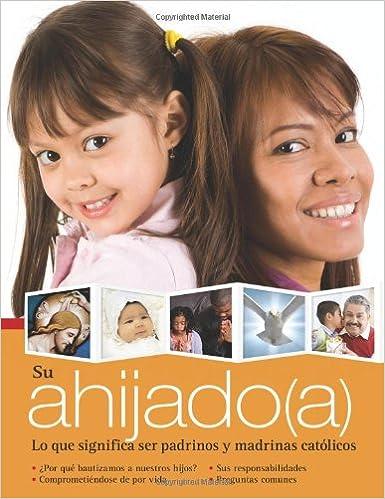 Su ahijado(a): Lo que significa ser padrinos y madrinas católicos (Spanish Edition): Redemptorist Pastoral Publication: 9780764819032: Amazon.com: Books