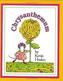 Chrysanthemum, Kevin Henkes, 0688097006