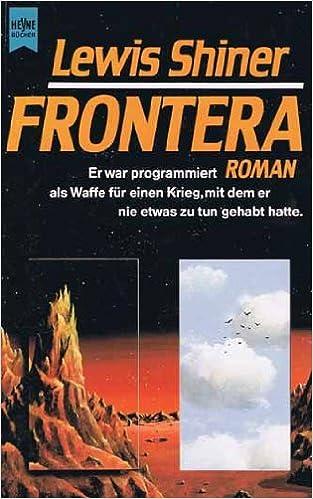 Lewis Shiner - Frontera