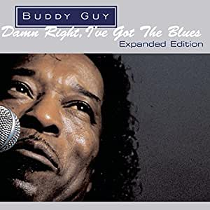 Damn Right, I've Got the Blues (Expanded Edition)