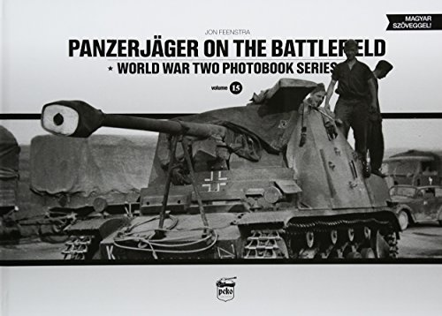 Panzerjäger on the battlefield (World War Two Photobook Series)