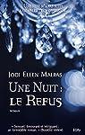 Une Nuit : le Refus par Jodi Ellen Malpas