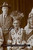 With Good Intentions: Euro-Canadian and Aboriginal Relations in Colonial Canada