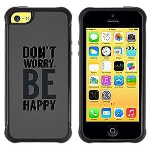 Paccase / Suave TPU GEL Caso Carcasa de Protección Funda para - Grey Be Happy Don'T Worry Text Motivational - Apple Iphone 5C