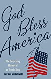 God Bless America: The Surprising History of an Iconic Song