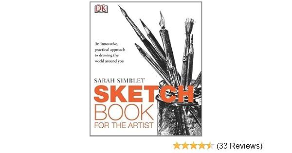 Sketch Book For The Artist By Simblet Sarah Reprint 2009