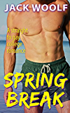 Straight to Gay Spring Break: A College Romance