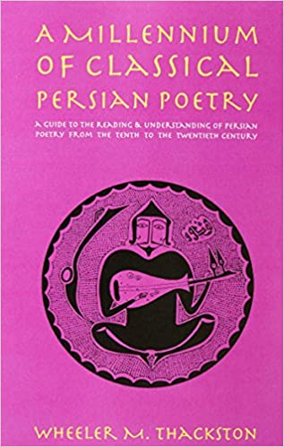 Amazon a millennium of classical persian poetry 9780936347509 a millennium of classical persian poetry first printing edition fandeluxe Images