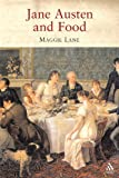 img - for Jane Austen and Food book / textbook / text book