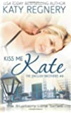 Kiss Me Kate: The English Brothers # 6 (The Blueberry Lane Series)