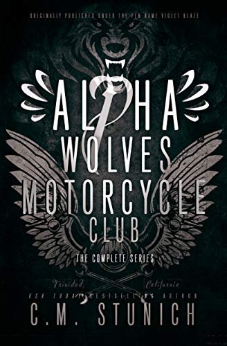 Alpha Wolves Motorcycle Club: The Complete Series