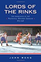 Lords Of The Rinks: The Emergence Of The National