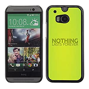 Qstar Arte & diseño plástico duro Fundas Cover Cubre Hard Case Cover para HTC One M8 ( Nothing Lasts Forever Quote Life Spiritual)