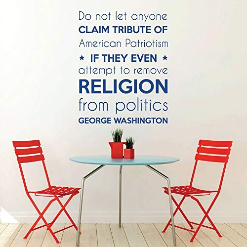 - Dozili George Washington Wall Decor - United State President Decal - George Washington - Do Not Let Anyone Claim American Patriotism- Vinyl 18