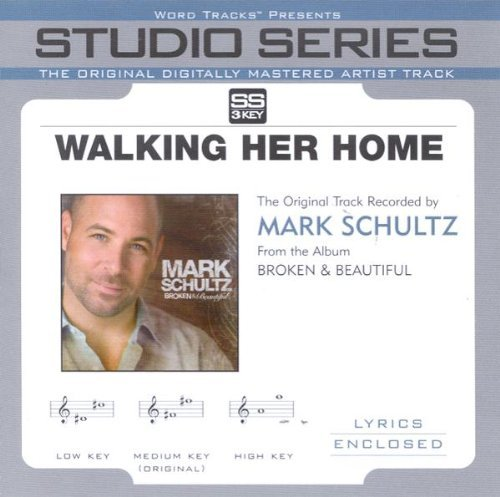 Walking Her Home by Mark Schultz Accompaniment Track by Studio Series