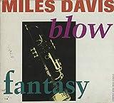 Blow / Fantasy