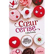 Les filles au chocolat  - Tome 1: Cœur cerise