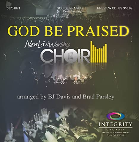 God Be Praised (Worship Gospel Sheet Music)