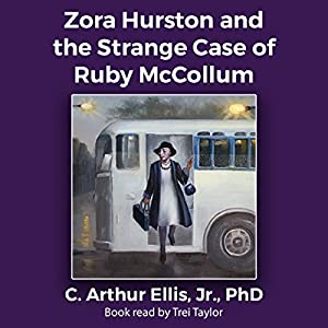 Zora Hurston and the Strange Case of Ruby McCollum Audiobook