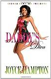 Daddy's Diva, Joyce Hampton, 1461138647