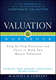 Valuation Workbook: Step-by-Step Exercises and Tests to Help You Master Valuation + WS (Wiley Finance)