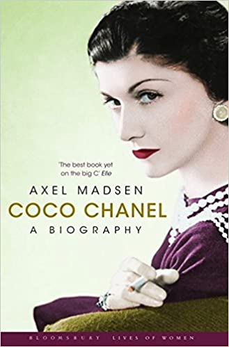 a49322fa328 Coco Chanel  A Biography Bloomsbury Lives of Women  Amazon.co.uk  Axel  Madsen  Books