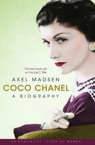 Coco Chanel  A Biography  Bloomsbury Lives Of Women