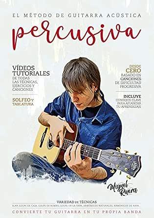El Método de Guitarra Acústica Percusiva: Volumen I eBook: Rivera ...
