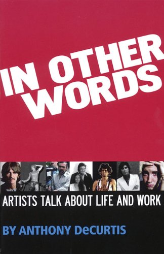 In Other Words: Artists Talk About Life And Work (Book)
